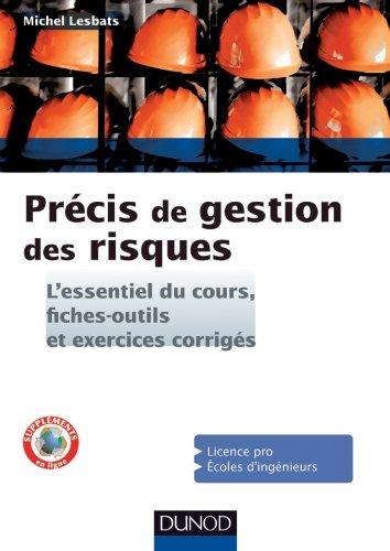 Précis de gestion des risques - L'essentiel du cours, fiches-outils et exercices corrigés par Michel Lesbats