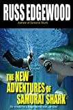 The New Adventures of Samurai Shark:  or how I got lost on my march with...