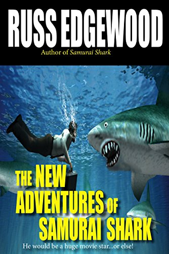 The New Adventures of Samurai Shark:  or how I got lost on my march with the penguins (English Edition) Samurai Shark