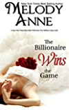 The Billionaire Wins the Game (Billionaire Bachelors - Book One) (English Edition)
