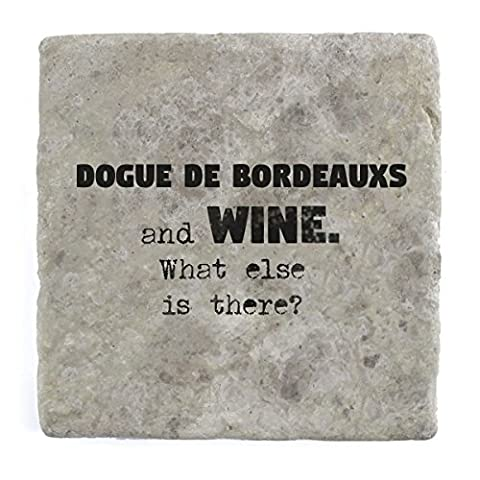 Dogue de Bordeauxs and wine what else is there? - Marble Tile Drink Coaster