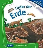 Unter der Erde: Meyers Kinderbibliothek 06