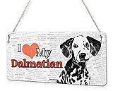 Beenanas Placa de Metal con Texto en inglés Dalmatian Dog I Love My Pet