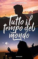 Tutto il tempo del mondo (Italian Edition)