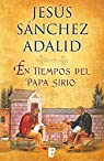 En tiempos del papa sirio par Sánchez Adalid