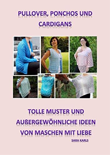 Pullover, Ponchos und Cardigans häkeln: tolle Muster und ...