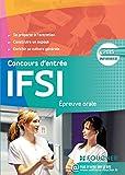 IFSI Epreuve orale - Concours d'entrée 2015 en IFSI (Concours Paramédical) (French Edition)