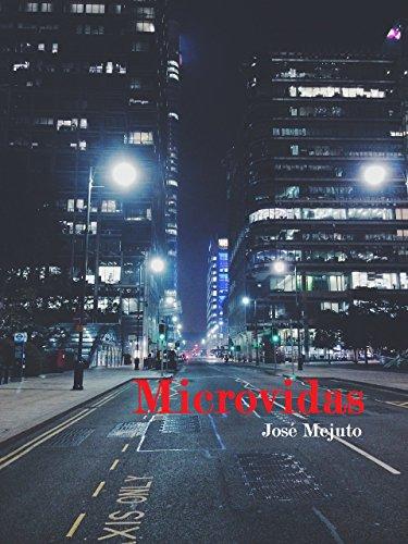 Microvidas: El teatro de la vida, la vida es teatro. por José Mejuto