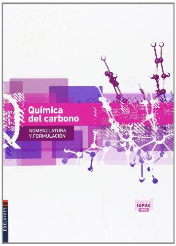 Quimica del carbono (Nomenclatura y Formulación) - 9788426389091 por Marino Latorre Ariño