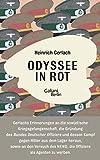Odyssee in Rot: Bericht einer Irrfahrt. Herausgegeben und mit einem dokumentarischen Nachwort versehen von Carsten Gansel von Heinrich Gerlach