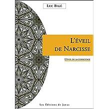 L'éveil de Narcisse - L'éveil de la conscience