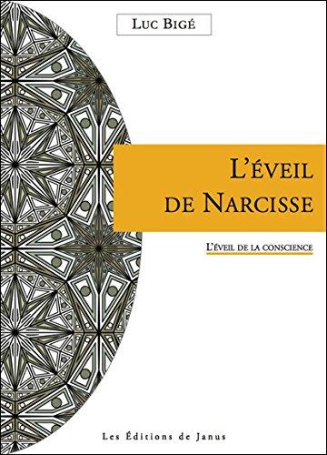 L'veil de Narcisse - L'veil de la conscience