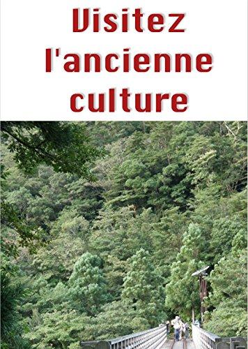 Couverture du livre Visitez l'ancienne culture