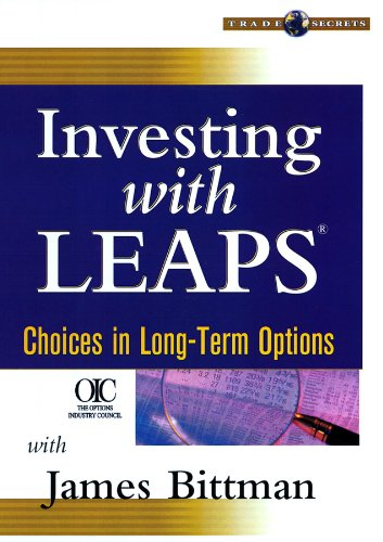 Investing with LEAPS: Choices in Long-Term Options (Wiley Trading Video) por James B. Bittman