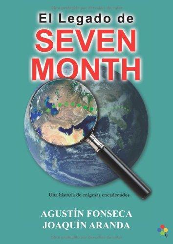 Portada del libro El legado de Seven Month: Una historia de enigmas encadenados