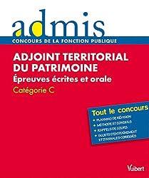 Concours Adjoint territorial du patrimoine - Epreuves écrites et orale - Catégorie C