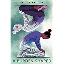 A Burden Shared: A Tor.com Original