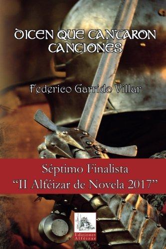 Descargar Libro Libro Dicen que Cantaron Canciones de Federico Garrido Villar