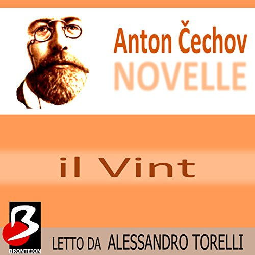 Novelle di Cechov: Il Vint  Audiolibri