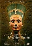 Das Ägyptische Museum Berlin - Nofretete in Berlin