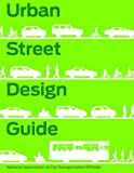 Urban Street Design Guide (National Associ/City Transport)