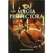 Magia protectora, la