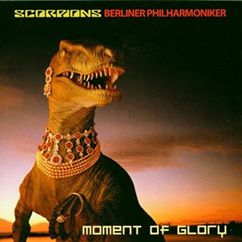 Moment of Glory by The Scorpions (2007-04-10)