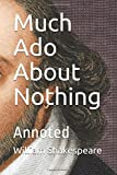 Much Ado About Nothing: Annoted