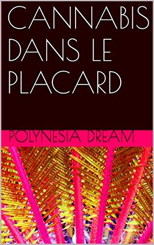 CANNABIS DANS LE PLACARD par polynesia dream