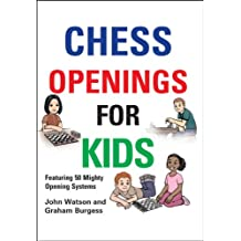 Chess Openings for Kids (English Edition)