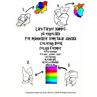 Lära Färger Names på engelska För människor som talar danska Coloring Book roliga former flera övningar för barn , vuxna , äldre art Therapy BLÅ RÖD GUL Grön Lila ORANGE ROSA