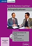 Produkt-Bild: Tools für Business-Coaching 01: Anfangssituationen