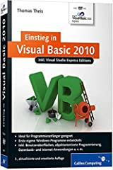 Einstieg in Visual Basic 2010: Inkl. Visual Studio Express Editions (Galileo Computing) Broschiert