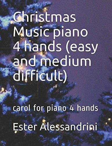 Christmas Music piano 4 hands (easy and medium difficult): carol for piano 4 hands por Ester Alessandrini