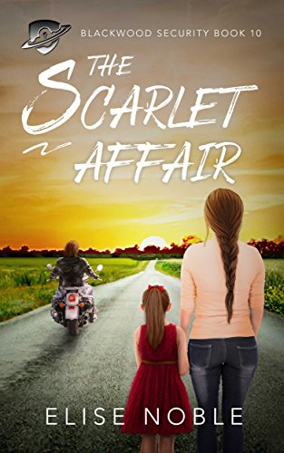 The Scarlet Affair (Blackwood Security Book 10) (English Edition)