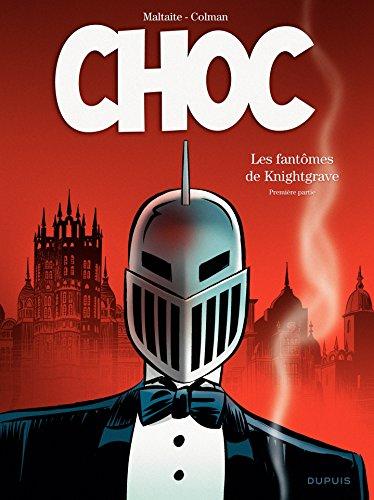 Choc - Tome 1 - Les fantômes de Knightgrave par Stéphan Colman