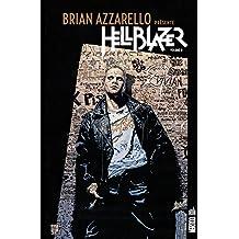 Brian Azzarello présente Hellblazer tome 2