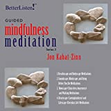 Guided Mindfulness Meditation, Series 3