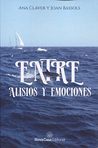 Entre alisios y emociones (1) por Ana Claver Cabrero