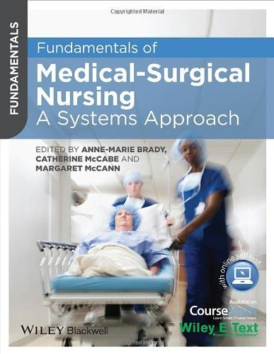 Fundamentals of Medical Surgical Nursing: A Systems Approach by Brady, Anne-Marie, McCabe, Catherine, McCann, Margaret (2014) Paperback