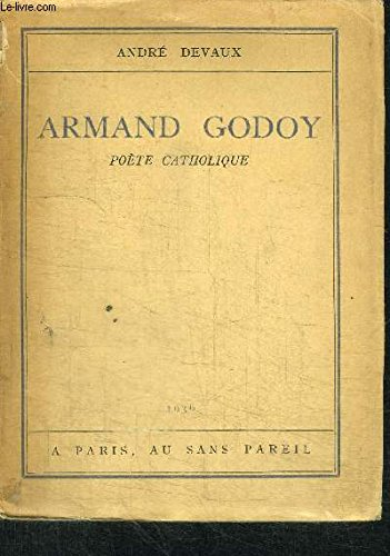 ARMAND GODOY - POETE CATHOLIQUE