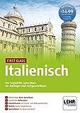 First Class Italienisch: Der komplette Sprachkurs für Anfänger und Fortgeschrittene / Paket: 4 CD-ROMs + Audio-CD