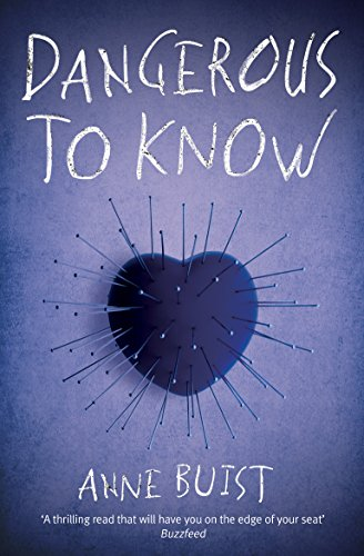 Dangerous to Know: Shocking. Page-Turning. Crime Thriller with Forensic Psychiatrist Natalie King (Natalie King, Forensic Psychiatrist) by [Buist, Anne]