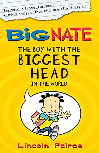 The Boy with the Biggest Head in the World (Big Nate, Book 1) por Lincoln Peirce