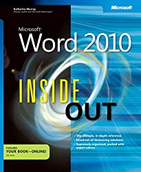 Microsoft® Word 2010 Inside Out (Inside Out (Microsoft))