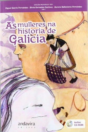 Descargar Libro As mulleres na historia de Galicia de Miguel García  Fernández