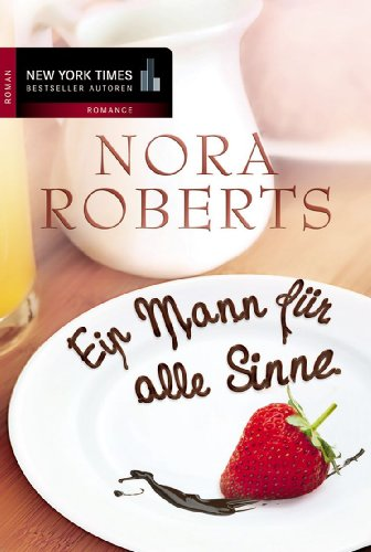 Buchseite und Rezensionen zu 'Ein Mann für alle Sinne' von Nora Roberts