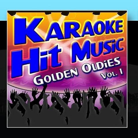 Karaoke Hit Music Golden Oldies Vol. 1 - Golden Oldies Instrumental Sing Alongs
