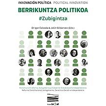 Berrikuntza Politikoa: #Zubigintza