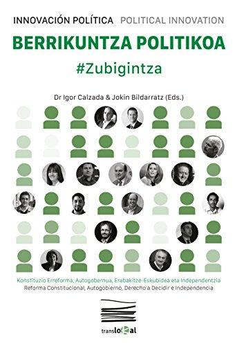 Berrikuntza Politikoa: #Zubigintza por Igor Calzada